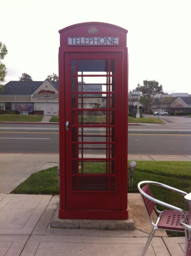 This Telephone booth came all the way from England and is in front of Anne's Cafe in Temecula, CA